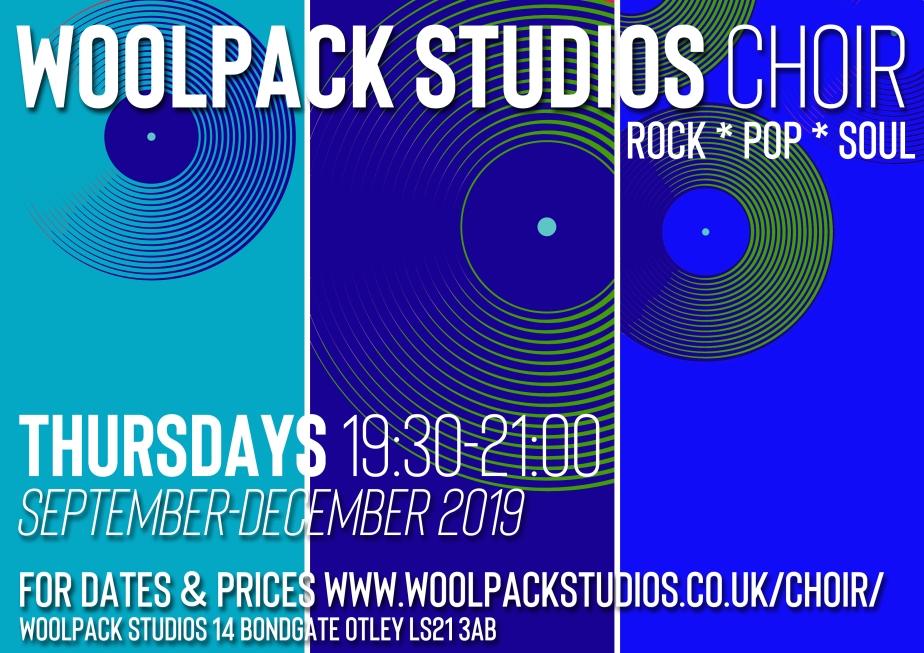 WOOLPACK STUDIOS CHOIR POSTER september 2019